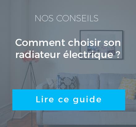 comment choisir son radiateur electrique