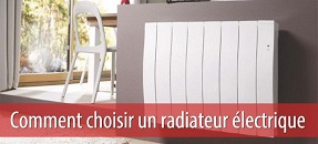 Comment choisir son radiateur ?